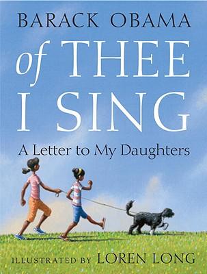 Of Thee I Sing By Obama, Barack/ Long, Loren (ILT)